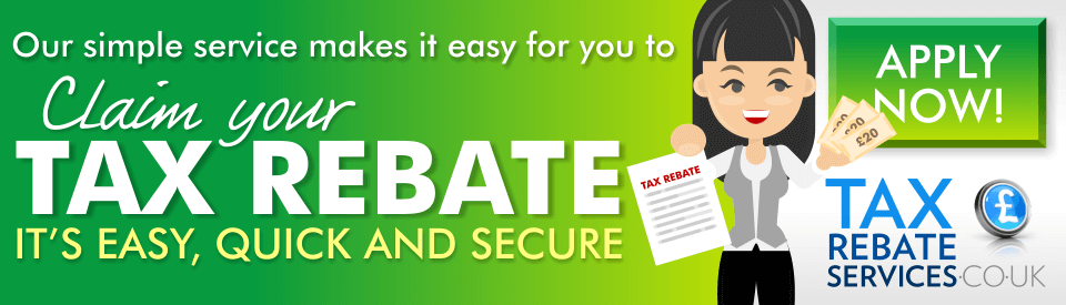 Claim your tax rebate today!