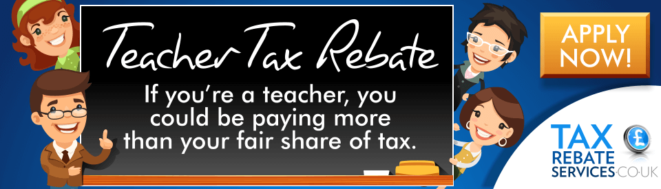 Claim your teacher tax rebate