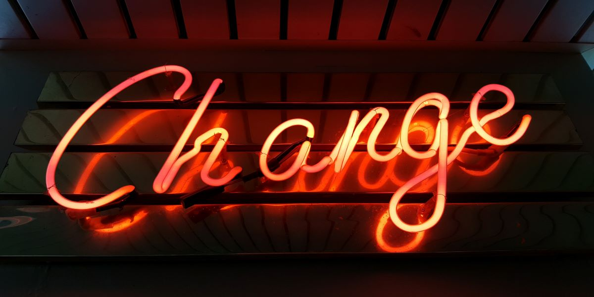 The word 'change' as an illuminated sign.